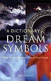 A Dictionary of Dream Symbols, Eric Ackroyd, 1844033538