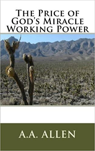 The Price Of God S Miracle Working Power Pocket Editions A A