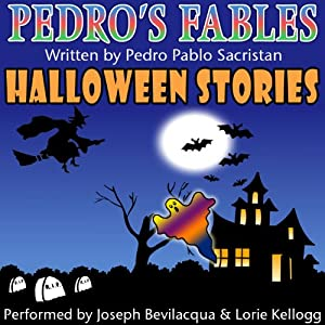 Pedro's Fables: Halloween Stories Radio/TV Program