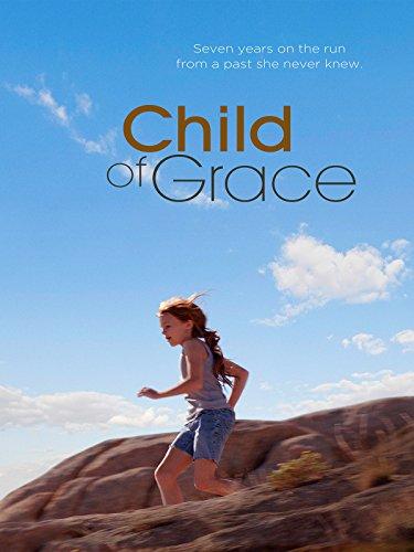 (Child of Grace )