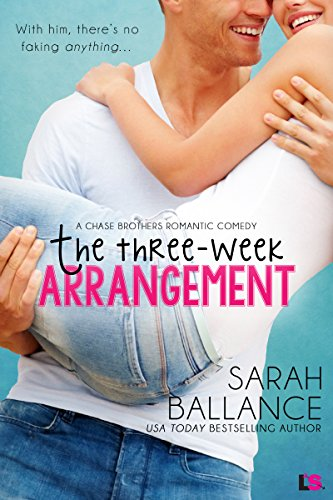 Ballance Series - The Three-Week Arrangement (Chase Brothers Book 3)