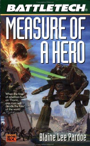 Battletech #48:: Measure of a Hero PDF