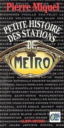 Book's Cover ofPetite histoire des stations de métro
