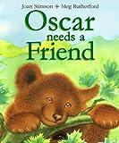 Oscar Needs a Friend, Joan Stimson, 0764107461