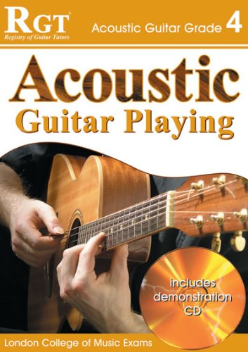 Acoustic Guitar Playing: Grade 4 (Rgt Guitar Lessons)