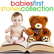 Baby's First Stories Collection Audiobook by Roger Wade Narrated by Brenda Markwell, Robin Markwell