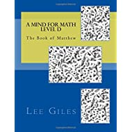 A Mind for Math Level D: The Book of Matthew (Genesis Curriculum) (Volume 3)