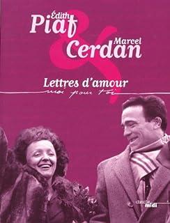 Moi pour toi : lettres d'amour, Piaf, Édith