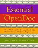 Essential OpenDoc: Cross Platform Development for OS/2(R), Macintosh(R), and Windows(R) Programmers