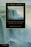 The Cambridge Companion to Nineteenth-Century American Poetry (Cambridge Companions to Literature)