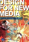 """""""Design for New Media Interaction design for multimedia and the web"""" av Lon Barfield"""