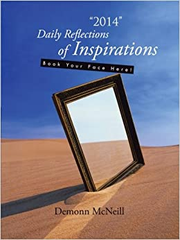 '2014' Daily Reflections of Inspirations: Book Your Face Here!