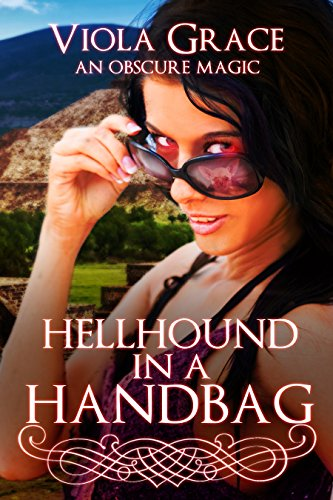 Hellhound in a Handbag (An Obscure Magic Book 8)