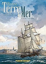Entre terre et mer, tome 3 : La Belle Lavandière par Pascal Bresson