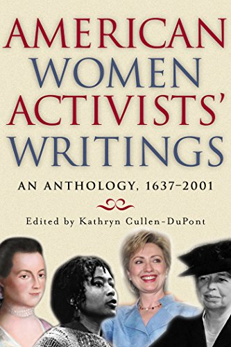 (American Women Activists' Writings: An Anthology, 1637-2001)
