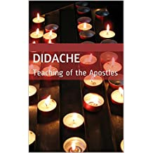 Didache: Teaching of the Apostles