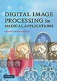 Image de Digital Image Processing for Medical Applications