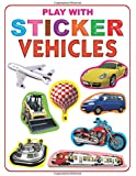 Play with Sticker - Vehicles (My Sticker Activity Books)