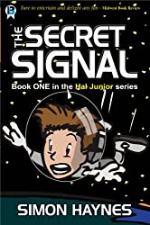 The Secret Signal (Hal Junior Book 1)