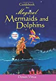 Magical Mermaids and Dolphins, Doreen Virtue, 1561709794