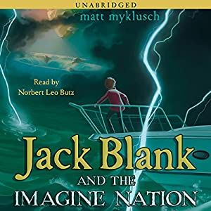 Jack Blank and Imagine Nation Audiobook