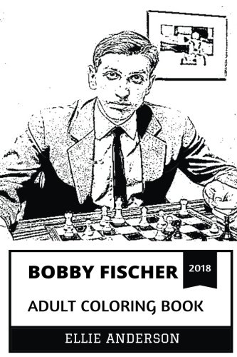 Chess Brilliant (Bobby Fischer Adult Coloring Book: Greatest Chess Player of All Time and Dissident, Genius Inspiration and Brilliant Chess Grandmaster Inspired Adult Coloring Book (Bobby Fischer Books))