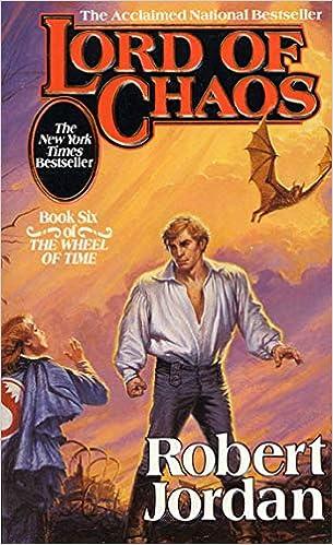 Lord of Chaos (The Wheel of Time, Book 6): Robert Jordan
