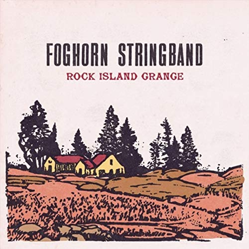 Rock Island Grange (Foghorn Band String)