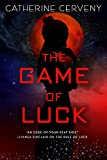 The Game of Luck (A Felicia Sevigny Novel)