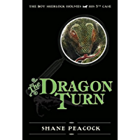 The Dragon Turn: The Boy Sherlock Holmes, His Fifth Case (English Edition)