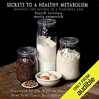 Secrets To A Healthy Metabolism Maria Emmerich Judith West