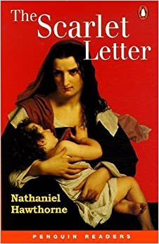 The Scarlet Letter (Penguin Readers, Level 2) by Nathaniel Hawthorne (2000-04-26)