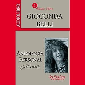 Antologia personal Gioconda Belli: Poesia erotica [Personal Anthology of Gioconda Belli: Erotic Poetry] Audiobook