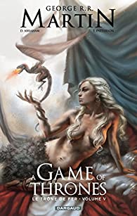 A Game of Thrones/ Le Trône de Fer, tome 5 (BD) par Daniel Abraham
