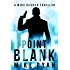 Point Blank (The Silencer Series Book 5)