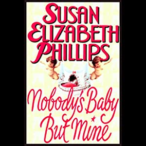 Nobody's Baby But Mine Audiobook