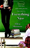 Everything Nice, Ellen Shanman, 0385340532