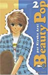 Beauty Pop, Tome 2 par Kiyoko Arai