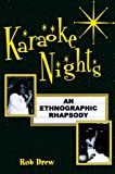 Karaoke Nights, Rob Drew, 0759100470