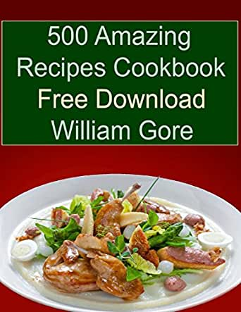 500 amazing recipes cookbook free download kindle edition by food wine forumfinder Images