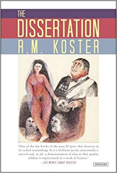 The Dissertation: Tinieblas Book Two by R. M. Koster (2013-10-29)