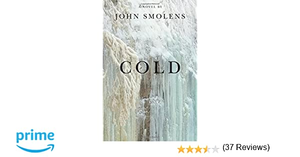 Cold john smolens 9781611862416 amazon books fandeluxe Image collections
