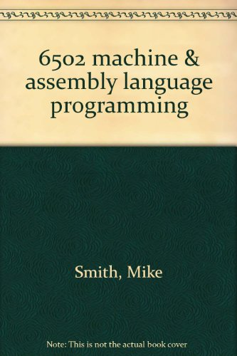 Download 6502 machine & assembly language programming book pdf