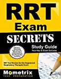 RRT Exam Secrets Study Guide: RRT Test Review for the Registered Respiratory Therapist Exam (Mometrix Secrets Study Guides)