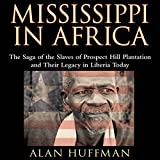 Front cover for the book Mississippi in Africa by Alan Huffman