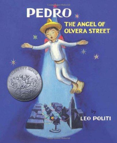 Pedro: The Angel of Olvera Street - Olvera Street Los Angeles