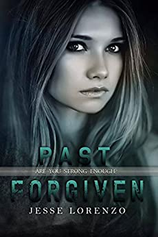 Past Forgiven  (Marked Series  Book 3) by [Lorenzo, Jesse]
