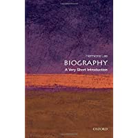 Biography: A Very Short Introduction