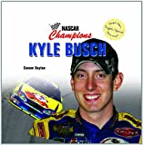 Kyle Busch (NASCAR Champions/Campeones de NASCAR) (Spanish and English Edition)