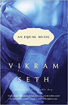 An Equal Music: A Novel by Vikram Seth (2000-05-02)